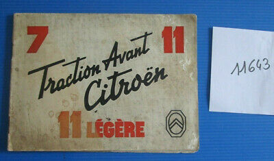 N°11643 / CITROEN catalogue traction avant 7,11-11 légere   octobre 1938
