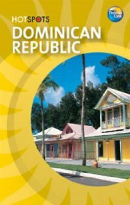 (Very Good)184157564X Dominican Republic (HotSpots),Thomas Cook,Paperback