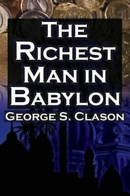 NEW The Richest Man in Babylon By George Samuel Clason Paperback Free Shipping