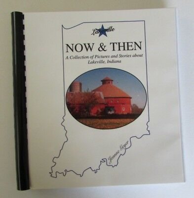 Lakeville Indiana Now & Then Book Collection of Pictures & Stories History