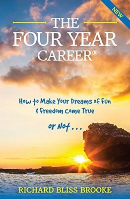 The Four Year Career; 10th Anniversary Edition: The Perfect Network Marketing...