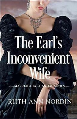The Earls Inconvenient Wife (Marriage by Scandal)
