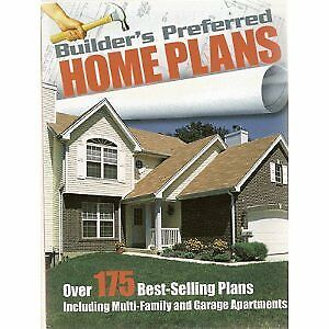 Builders Preferred Home Plans: Over 175 Best-selling Plans Including Multi-fa...