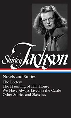 Shirley Jackson: Novels and Stories (The Lottery  The Haunting of Hill House ...