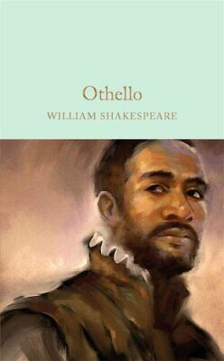 Othello The Moor of Venice by William Shakespeare 9781909621916 (Hardback, 2016)