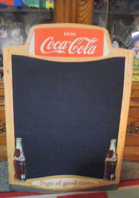 "1950s Original Drink Coca Cola ""Sign of Good Taste'"" Chalkboard Sign 28 X 18"