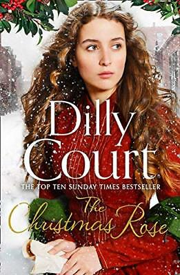 The Christmas Rose: The most heart-warming novel of 2018, fro... by Court, Dilly