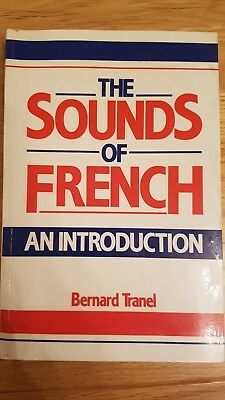 The Sounds of French: An Introduction by Bernard Tranel (Paperback, 1987)