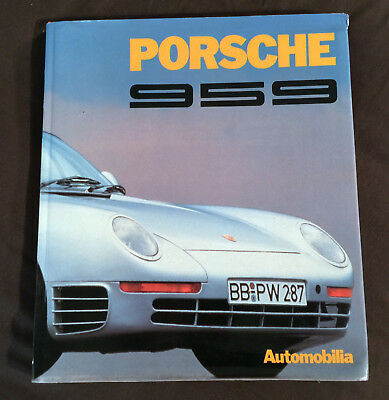 PORSCHE 959 by Stefano Pasini 1st ED 1987 of History PHOTOS Data RACING LQQK
