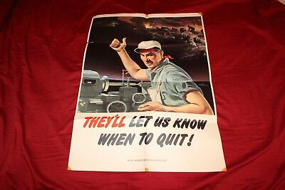 Vintage 1944 WWII Poster They'll Let Us Know When to Quit! Lyman Anderson artist