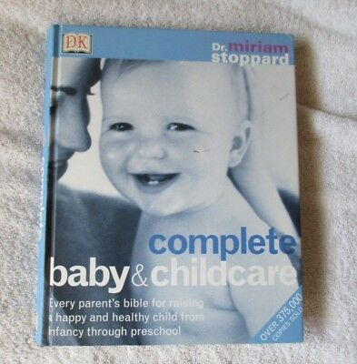 Complete Baby and Child Care hardback book by Dr Miriam Stoppard