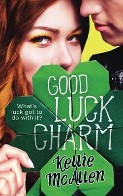 Good Luck Charm (The Holiday High Series) (Volume 2)