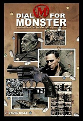 Dial M For Monster: A Collection Of Cal McDonald Mystery Stories