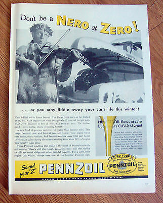 1946 Pennzoil Motor Oil Ad Don't be a NERO at ZERO!  Fiddle Away your Car's Life