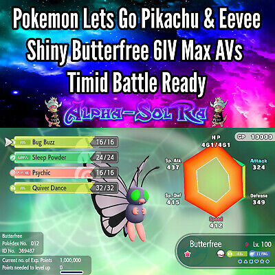 Pokemon Lets Go Pikachu & Eevee Shiny Butterfree 6IV Max AVs Timid Battle Ready