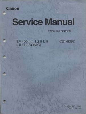 OEM Canon EF 400mm F2.8 L II Ultrasonic Original Factory Service Repair Manual