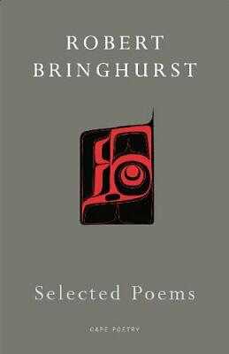 Selected Poems by Bringhurst, Robert Paperback Book The Cheap Fast Free Post