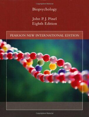 Biopsychology: Pearson New International Edition by Pinel, John P. J. Book The