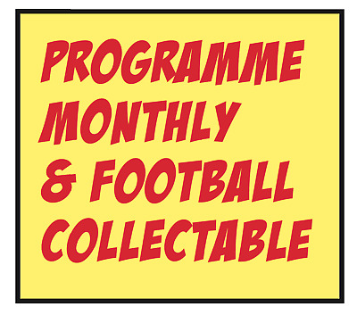 Issue 453 - December 2018  Programme Monthly & Football Collectable Magazine