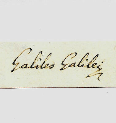 Galileo Galilei Autograph Reprint On Genuine Original Period 1630s Paper