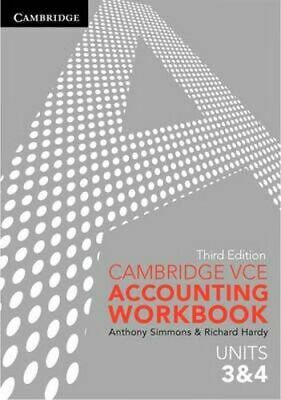 NEW Cambridge VCE Accounting Workbook Units 3 and 4 (Third Edition) By Anthony S