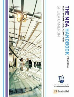 The MBA Handbook: Skills for Mastering Management by Cameron, Sheila Paperback