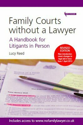 Family Courts without a Lawyer: A Handbook for Litigan... by Lucy Reed Paperback