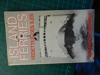 1975 ISLAND FERRIES (Vedettes Des Iles) By Kevin Le Scelleur Illustrated Book