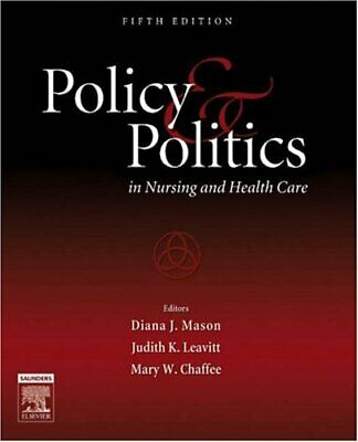 Policy and Politics in Nursing and Health C... by Chaffee RN  PhD  FAA Paperback