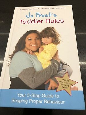 Jo Frost's Toddler SOS: Solutions for the Trying Toddler Years And toddler Rules