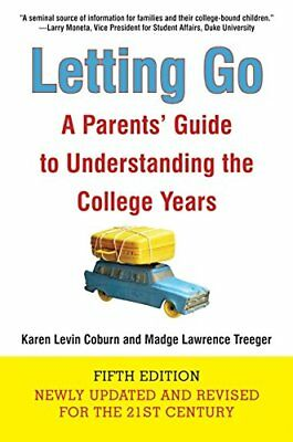 Letting Go: A Parents' Guide to Understanding the Coll... by Coburn, Karen Levin