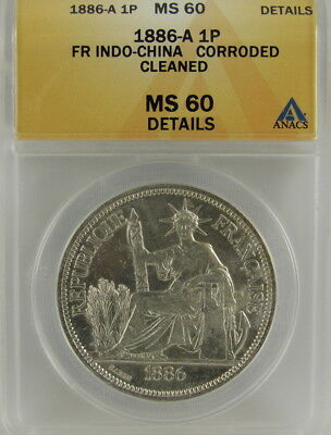 French Indo-China 1886-A Piastre Anacs Ms60 Details - Ms60 Catalog Value $325