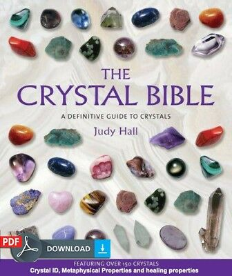 The Crystal Bible offers a complete guide to crystals, metaphysical properties.