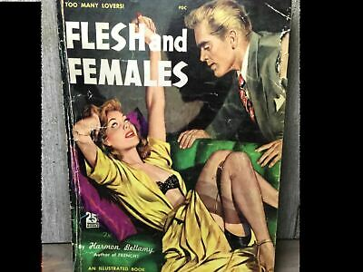 Vintage Pulp FLESH AND FEMALES Harmon Bellamy 1950 Collectible rare title!
