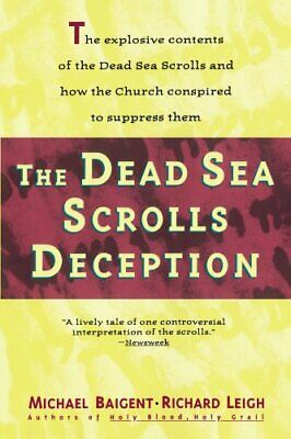 The Dead Sea Scrolls Deception by Baigent, Michael Paperback Book The Cheap Fast