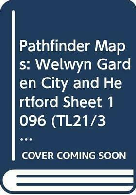 Pathfinder Maps: Welwyn Garden City and ... by Ordnance Survey Sheet map, folded