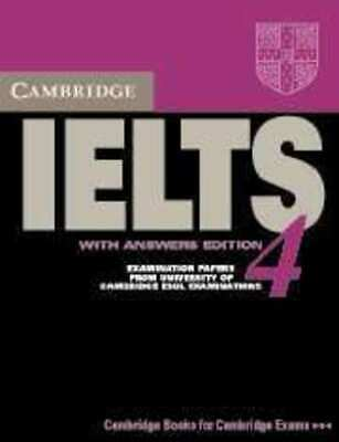 IELTS Practice Tests: Cambridge IELTS 4: examination papers from University of