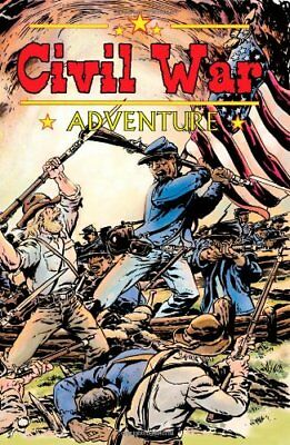 Civil War Adventures #2.1: Real Stories of the War that divided America
