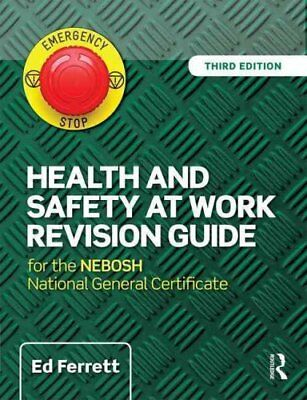 Health and Safety at Work Revision Guide for the NEBOSH Nationa... 9781138916722