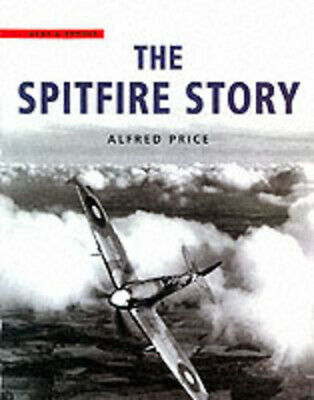The Spitfire story by Alfred Price (Hardback)