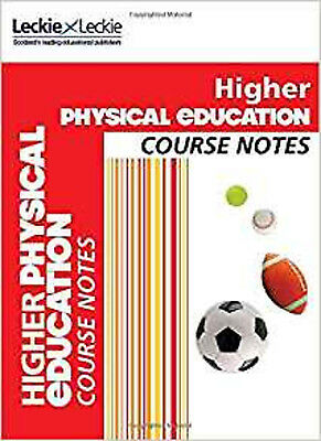 CfE Higher Physical Education Course Notes (Course Notes for SQA Exams), New, Le