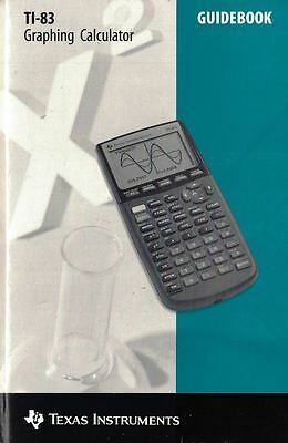 Texas Instruments TI-83 Graphing Calculator GuideBook 19 Chapters 1996 Paperback