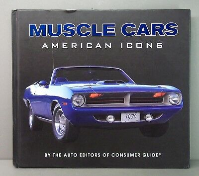 Muscle Cars, American Icons - Hard Cover Book