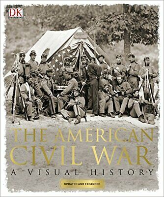 The American Civil War: A Visual History (Dk) by DK Book The Cheap Fast Free