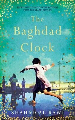 The Baghdad Clock by Al Rawi, Shahad Book The Cheap Fast Free Post