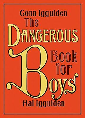 The Dangerous Book for Boys by Iggulden, Hal Book The Cheap Fast Free Post