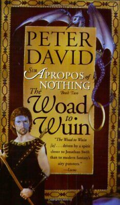 The Woad to Wuin (Sir Apropos of Nothing) by David, Peter Paperback Book The