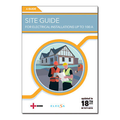 Niceic Site Guide for Electrical Installations Up To 100A 18th Edition PNICSG18