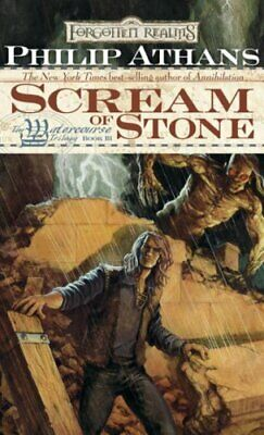 The Scream of Stone (Forgotten Realms Novel: Water... by Philip Athans Paperback