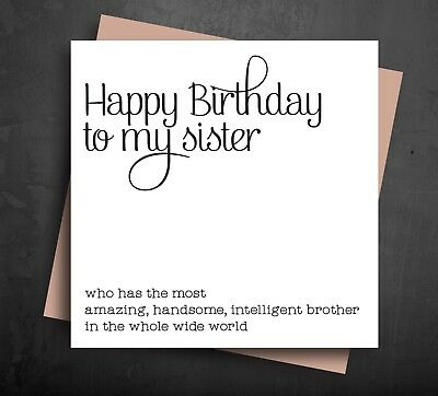 FUNNY BIRTHDAY CARDS For Sister From Brother Greetings Card Cheeky Humour B46